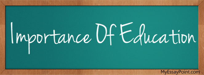 Top 10 Importance of Education
